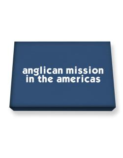 """ Anglican Mission In The Americas word "" Canvas square"