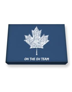 Canada on The Eh Team Canvas square