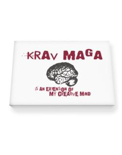 Krav Maga Is An Extension Of My Creative Mind Canvas square