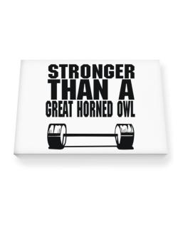 Stronger Than A Great Horned Owl Canvas square