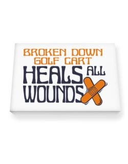 Broken Down Golf Cart  heals All Wounds Canvas square