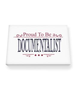 Proud To Be A Documentalist Canvas square