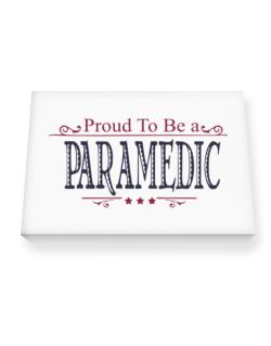Proud To Be A Paramedic Canvas square
