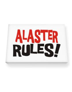 Alaster Rules! Canvas square