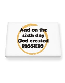 And On The Sixth Day God Created Ruggiero Canvas square