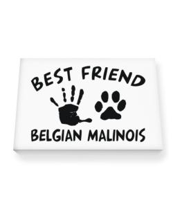 My Best Friend Is My Belgian Malinois Canvas square