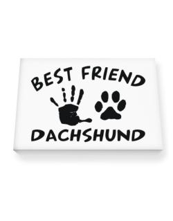 My Best Friend Is My Dachshund Canvas square