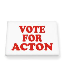 Vote For Acton Canvas square