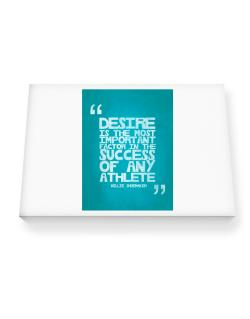 Desire is the most important Canvas square