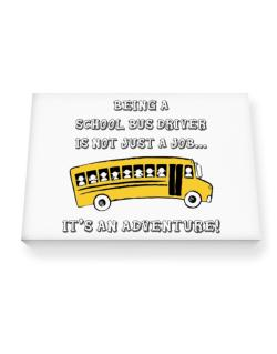Being a school bus driver is not just a job Canvas square
