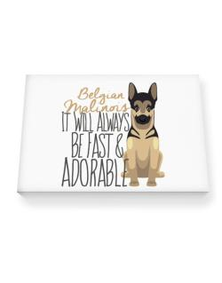 It will always be fast & adorable Belgian malinois Canvas square