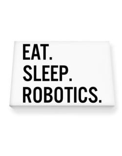 Eat sleep robotics Canvas square