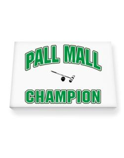 Pall Mall champion Canvas square