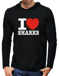I Love Sharks Hooded Long Sleeve T-Shirt-Mens