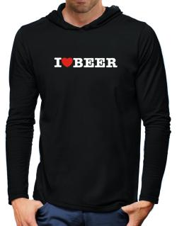 I Love Beer Hooded Long Sleeve T-Shirt-Mens