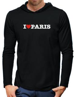 I Love Paris Hooded Long Sleeve T-Shirt-Mens