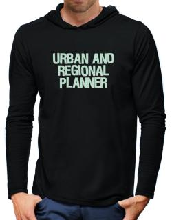 Urban And Regional Planner Hooded Long Sleeve T-Shirt-Mens