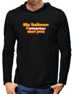My Baboon Is Smarter Than You! Hooded Long Sleeve T-Shirt-Mens