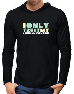 I Only Trust My Andean Condor Hooded Long Sleeve T-Shirt-Mens