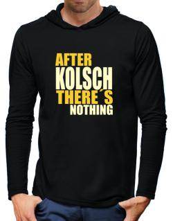 After Kolsch There