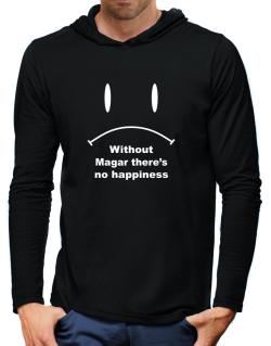Without Magar There Is No Happiness Hooded Long Sleeve T-Shirt-Mens
