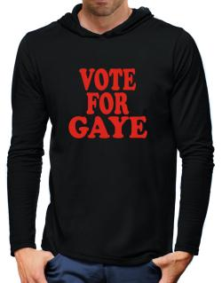 Vote For Gaye Hooded Long Sleeve T-Shirt-Mens