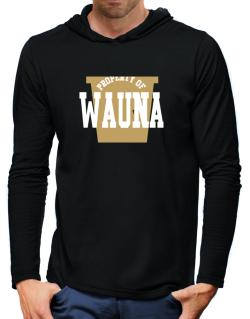 Property Of Wauna Hooded Long Sleeve T-Shirt-Mens