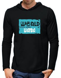 The World Revolves Around Wanda Hooded Long Sleeve T-Shirt-Mens