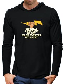 Medical Assistant By Day, Cage Fighter By Night Hooded Long Sleeve T-Shirt-Mens