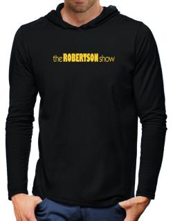 The Robertson Show Hooded Long Sleeve T-Shirt-Mens