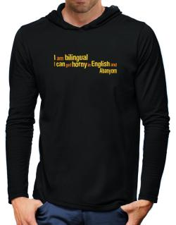 I Am Bilingual, I Can Get Horny In English And Abanyom Hooded Long Sleeve T-Shirt-Mens