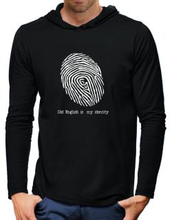 Old English Is My Identity Hooded Long Sleeve T-Shirt-Mens