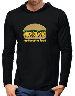 American Sign Language My Favorite Food Hooded Long Sleeve T-Shirt-Mens
