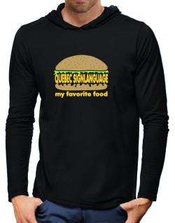 Quebec Sign Language My Favorite Food Hooded Long Sleeve T-Shirt-Mens