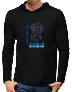 Proud Parent Of A Dachshund Hooded Long Sleeve T-Shirt-Mens