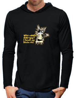 Who Needs Therapy? I Have My Devon Rex Hooded Long Sleeve T-Shirt-Mens