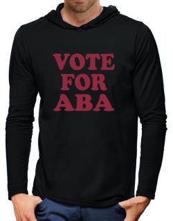 Vote For Aba Hooded Long Sleeve T-Shirt-Mens