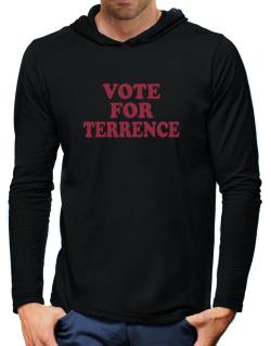 Vote For Terrence Hooded Long Sleeve T-Shirt-Mens