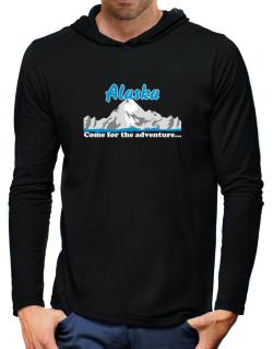 Come for the adventure Alaska Hooded Long Sleeve T-Shirt-Mens