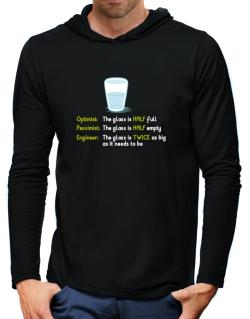 Optimist pessimist engineer glass problem Hooded Long Sleeve T-Shirt-Mens