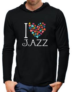 I love Jazz colorful hearts Hooded Long Sleeve T-Shirt-Mens