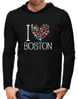 I love Boston colorful hearts Hooded Long Sleeve T-Shirt-Mens