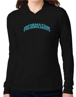 Information Technologist Hooded Long Sleeve T-Shirt Women