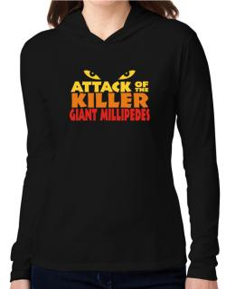Attack Of The Killer Giant Millipedes Hooded Long Sleeve T-Shirt Women