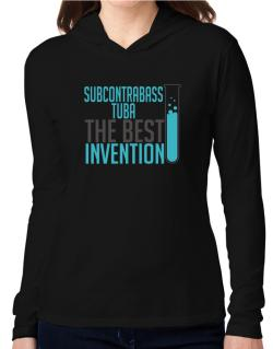 Subcontrabass Tuba The Best Invention Hooded Long Sleeve T-Shirt Women