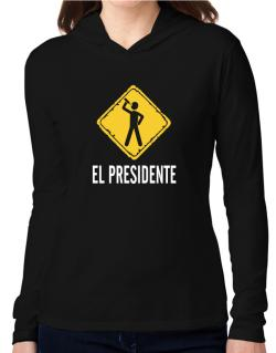 El Presidente Hooded Long Sleeve T-Shirt Women