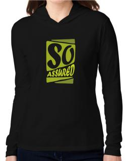 So Assured Hooded Long Sleeve T-Shirt Women