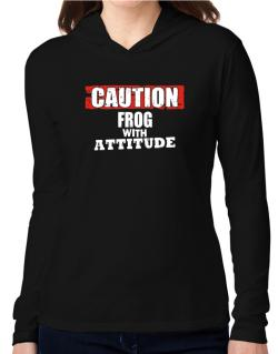 Caution - Frog With Attitude Hooded Long Sleeve T-Shirt Women