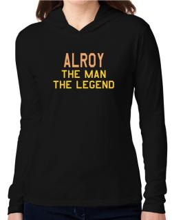 Alroy The Man The Legend Hooded Long Sleeve T-Shirt Women