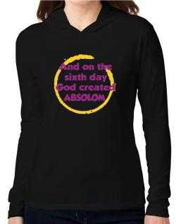 And On The Sixth Day God Created Absolom Hooded Long Sleeve T-Shirt Women